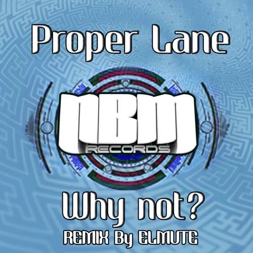 Proper Lane- Why not?  ( NBM records )