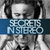 Secrets in Stereo-Again