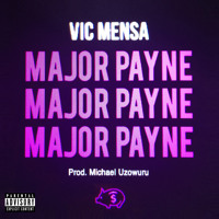 Vic Mensa - Major Payne