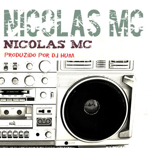 Nicolas MC - A Vida e Assim - Prod. Dj Hum