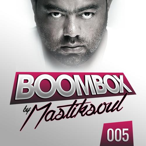 Mastiksoul - Boom Box #05