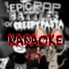 Rap Rat vs Suicidemouse.avi. Epic Rap Battles of Creepypasta Karaoke