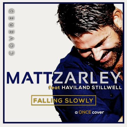 """Once"" Cover - Falling Slowly (feat Haviland Stillwell)"