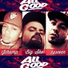 All Good:Jchamp, Big Sko,24seven