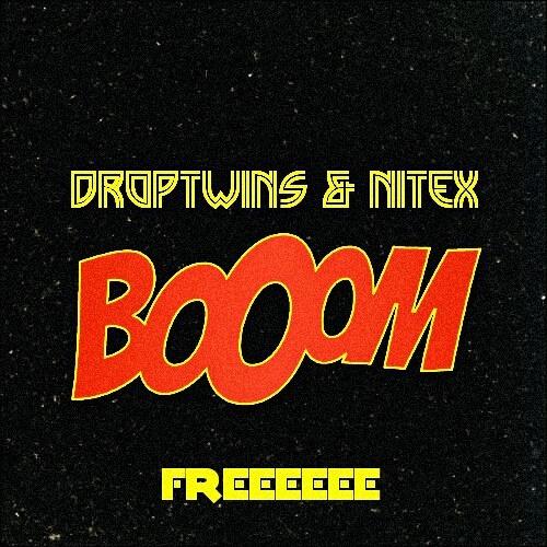 Droptwins & Nitex - BOOOM (Original Mix) BUY = FREEEE!