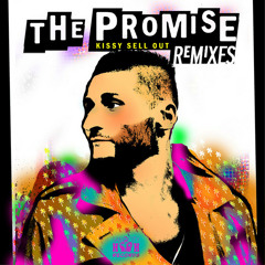 Kissy Sell Out - The Promise Ft. Holly Lois (LS2 Remix) OUT NOW!!!