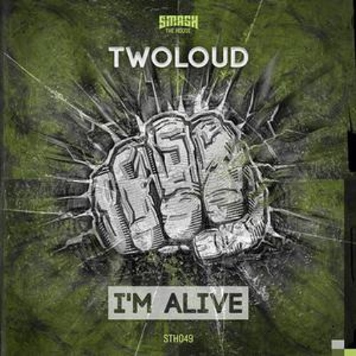 Twoloud - I'm Alive (Original Mix) //Exclusive