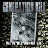 GENERATION KILL - There Is No Hope