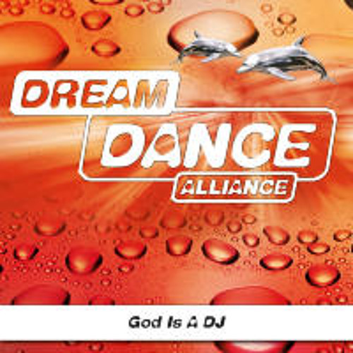 Dream Dance Alliance (D.D. Alliance) - God Is a DJ (CJ Stone & Milo.nl Remix)