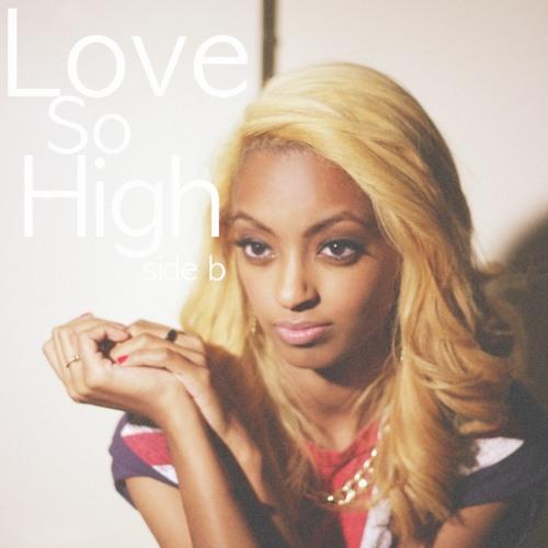 Love So High (prod. Pha The Phenom)