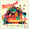We Are One (Ole Ola) [The Official 2014 FIFA World Cup Song] (Dj Replay Remix)