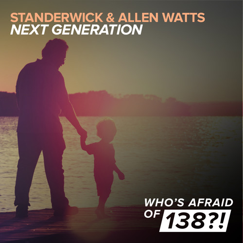 Standerwick & Allen Watts - Next Generation [A State Of Trance Episode 669] [OUT NOW!]