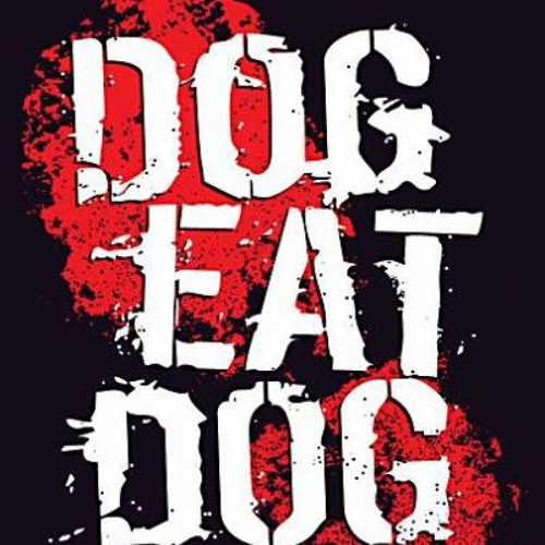 Ed Rush - Dog Eat Dog