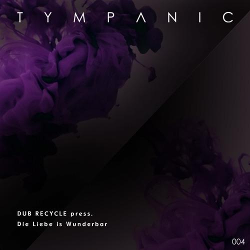 Dub Recycle - Die Liebe Is Wunderbar (Original Mix)
