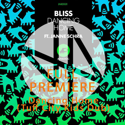 Free Download: Bliss - Dancing Home (Tuff City Kids Dub Mix)