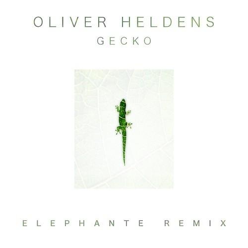 Oliver Heldens - Gecko (Elephante Remix) [FREE DOWNLOAD]