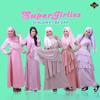 Download lagu Supergirlies Shalawat Badar  Mp3