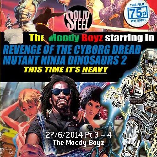 Solid Steel Radio Show 27/6/2014 Part 3 + 4 - The Moody Boyz