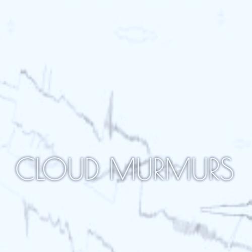 Cloud Murmurs (Remixed)