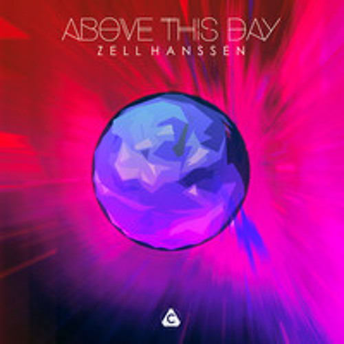 Zell Hanssen - Above This Day