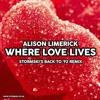 Where Love Lives (Stormski's Back To '92 Remix)