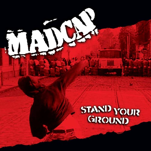 Madcap - Stand Your Ground