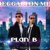 Reggaeton Mix Exitos Plan B - By.Dj SergioDiscplay