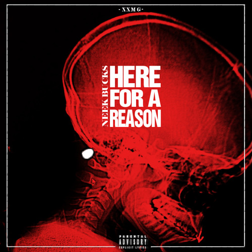 Neek Bucks - Here For A Reason
