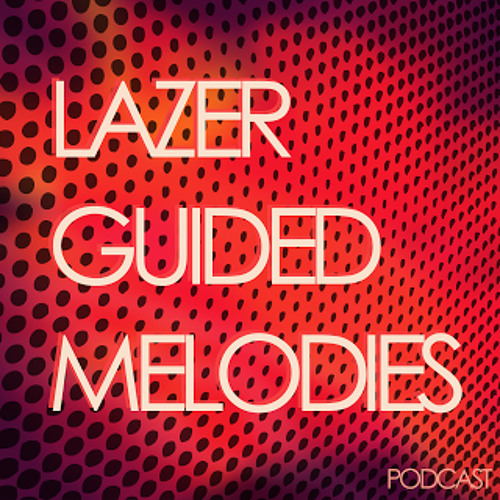 Lazer Guided Melodies #23