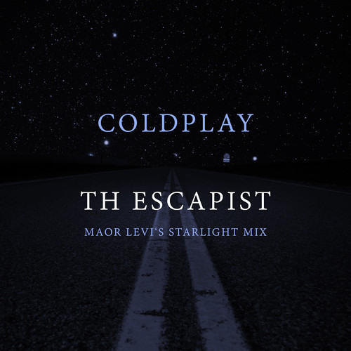 Coldplay - The Escapist (Maor Levi's Starlight Mix)