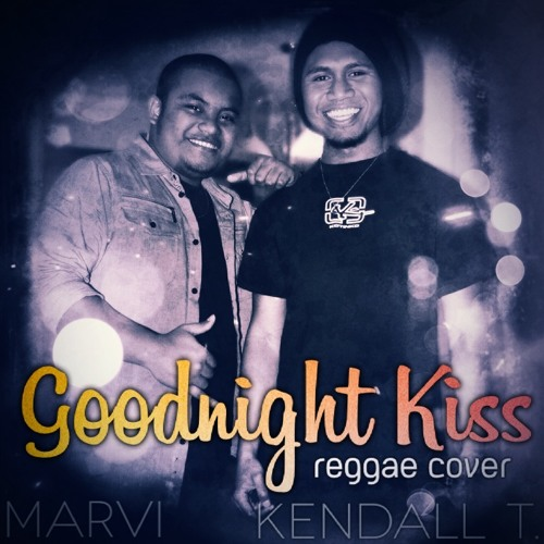 Marvi & Kendall T. - Goodnight Kiss (Randy Houser Cover)