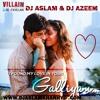 Galliya Teri Galliya Re Ek Villan Dj Aslam & Dj Azeem