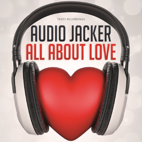 Audio Jacker - All About Love EP (Inc All About Love & 12 AM Boogie)