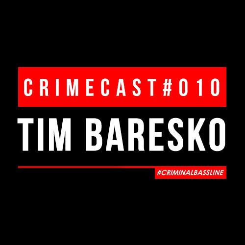 TIM BARESKO // CRIMECAST #010