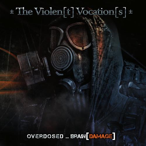 15-± The Violen(t) Vocation(s) ± - Brain(Damage) (Remix by Programyst)