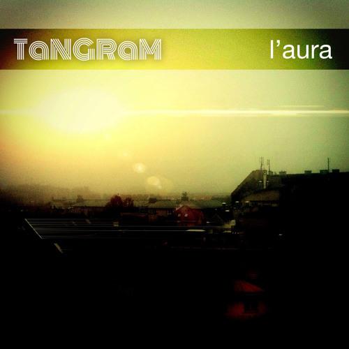 TANGRAM - L'aura