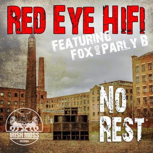Redeye HiFi Ft. Parly B ''Need Some Rest''(Dirty Dubsters Remix)
