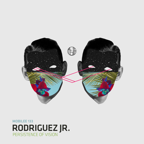 Rodriguez Jr. - Persistence Of Vision (Re.You Remix)