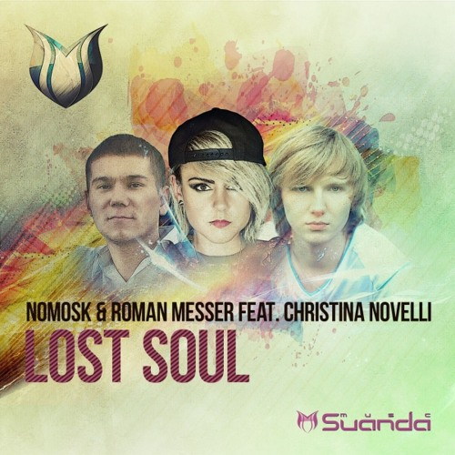 Roman Messer & NoMosk feat. Christina Novelli - Lost Soul (Original Mix)
