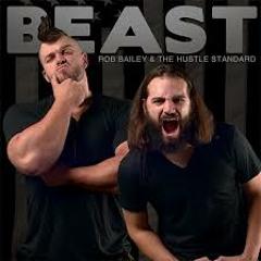 BEAST - Rob Bailey & The Hustle .