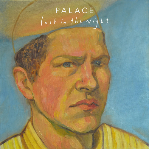 Palace - Lost In The Night EP