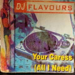 DJ FLAVOURS - Your caress