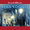 The City by Dean Koontz, Narrated by Korey Jackson