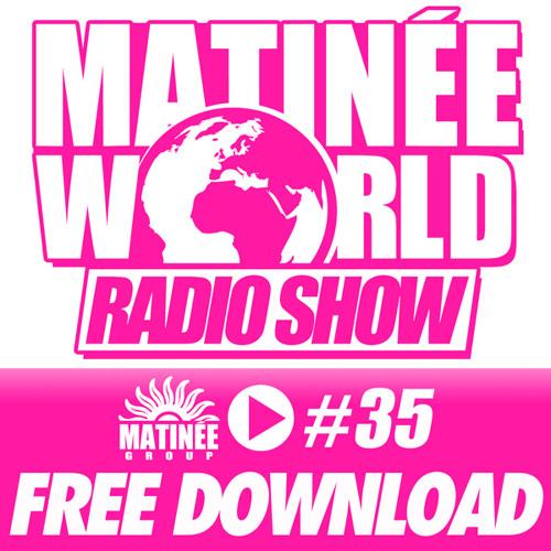 #Matinéeworld 35