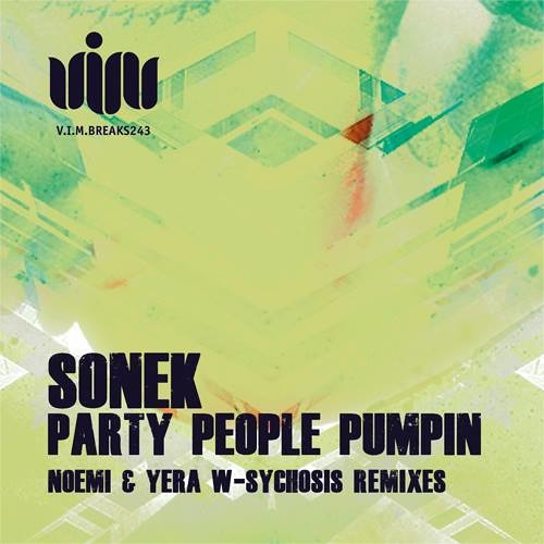 Sonek - Party People Pumpin (Noemi & Yera W Remix) OUT NOW!!!!