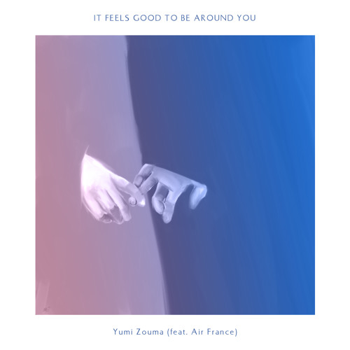 Yumi Zouma - It Feels Good To Be Around You (feat. Air France) Uptempo Edit