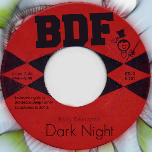 Easy Deviance - Dark Night (BDF Exclusive)
