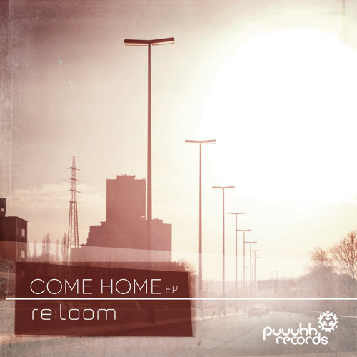 Come Home by re:loom