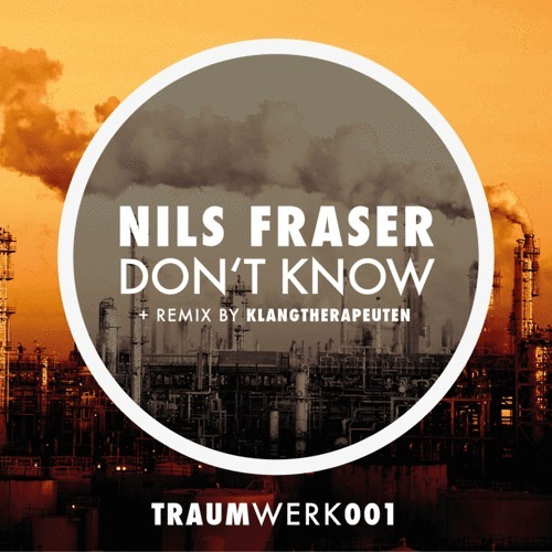 Nils Fraser feat. Lenny - Don´t Know (KlangTherapeuten Remix) [CUT]