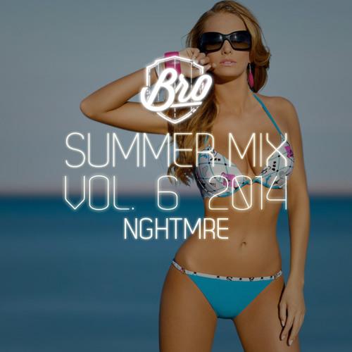 Tim Gunter & BroBible present: Summer Mix 2014 Vol. 6 ft. NGHTMRE